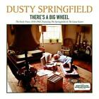 Theres A Big Wheel von Dusty Springfield (2015)