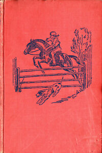 ALICE-MOLONY-LION-039-S-CROUCH-1ST-FIRST-EDITION-1944-RARE-HORSE-PONY-DOG-STORY