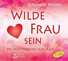 Wilde Frau sein von Susanne Hühn (2015)