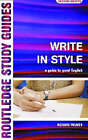 Write in Style: A guide to good English by Richard Palmer (Paperback, 2002)
