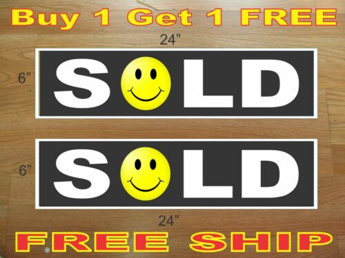 """Black SOLD SMILEY FACE 6/""""x24/"""" REAL ESTATE RIDER SIGNS Buy 1 Get 1 FREE 2 Sided"""