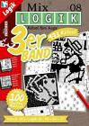 Mix Logik 3er-Band Nr. 8 (2015, Taschenbuch)