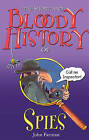 The Short and Bloody History of Spies by John Farman (Paperback, 2012)