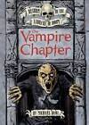 The Vampire Chapter by Michael S. Dahl (Hardback, 2011)