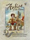 Arliss at The Alamo 9781452013244 by Connie Callender Lindsay Paperback