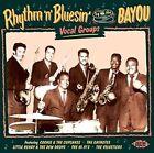 Rhythm N Bluesin by The Bayou Vocal Groups - Various CD