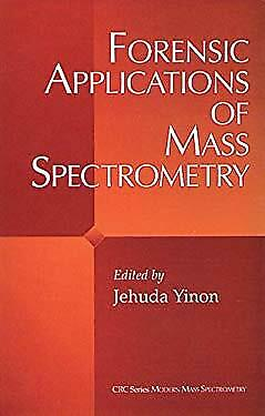 Forensic Applications of Mass Spectrometry by Yinon, Jehuda-ExLibrary