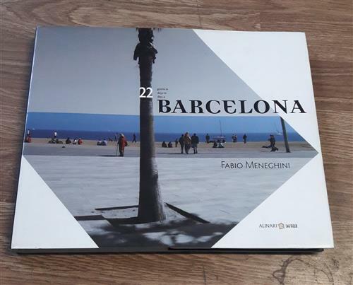 Ventidue Giorni In Barcelona. Ediz. Italiana, Inglese E Catalana A. Maggi Alin