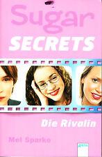 Sparks, Mel – Sugar Secrets Band 2 – die Rivalin
