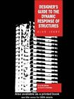 Designer's Guide to the Dynamic Response of Structures by Alan Jeary (Hardback, 1998)