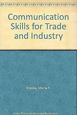 Communication Skills for Trade and Industry by Kraska -ExLibrary
