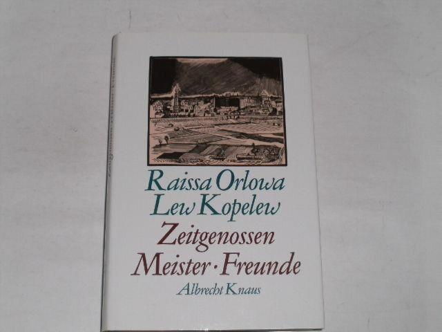 Orlova, Raisa D.:Zeitgenossen, Meister, Freunde. München [u.a.] : Knaus 1989