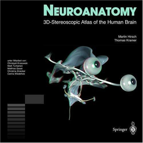 NEW Neuroanatomy: 3D-Stereoscopic Atlas of the Human Brain Hirsch with CD-ROM