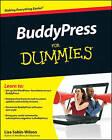BuddyPress For Dummies by Lisa Sabin-Wilson (Paperback, 2010)