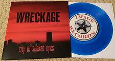 "WRECKAGE - CITY OF SUNKEN EYES 7"" BLUE WAX (2ND PRESSING OF 400) SXE NYHC PUNK"