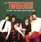 The Way They Played: Best of 1965-1969 by The Twilights (CD, Aug-2013, Raven)