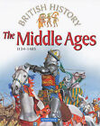 The Middle Ages: 1154-1485 by Pan Macmillan (Paperback, 1997)