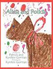 Alicia and POLICIA 9781456015985 by Patrick Gorman Book