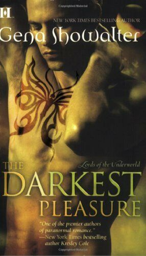 Darkest Pleasure, the (Lords of the Underworld) By Gena Showalter