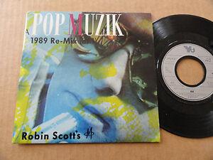 DISQUE-45T-DE-M-ROBIN-SCOTT-039-S-034-POP-MUZIK-1989-RE-MIX-034
