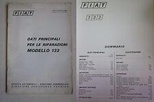 1972 FIAT 132 1600-1800 - Special manuale assistenza dati principali riparazioni