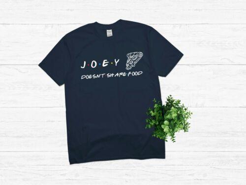 Food lovers t shirt. Custom Joey Doesn/'t Share Food T shirt