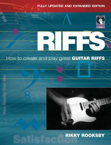 Riffs How to Create and Play Great Guitar Riffs Revised and Updated Ed 000332860