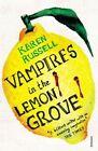 Vampires in the Lemon Grove by Karen Russell (Paperback, 2014)