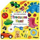 Treasure Hunt: Around the House: A Fold-Out Book by Roger Priddy (Board book, 2015)