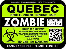 One Canada Quebec Zombie Hunting License Permit 3x 4 Decal Sticker 1314