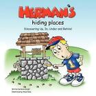 Herman's Hiding Places: Discovering Up, in, Under and Behind (Brett and Herman) by Karen Emigh (Paperback, 2013)