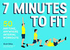 7 Minutes to Fit by Brett Klika (Paperback, 2015)