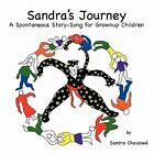 Sandra's Journey by Sandra Chaussee (Paperback / softback, 2011)