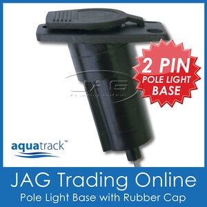 AQUATRACK RECTANGULAR NYLON ANCHOR LIGHT BASE - Boat/Stern 2-Pin Plug-in Socket