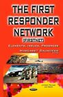 First Responder Network (Firstnet): Elements, Issues, Progress by Nova Science Publishers Inc (Hardback, 2015)
