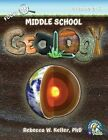 Focus on Middle School Geology Student Textbook (Softcover) by Phd Rebecca W Keller (Paperback / softback, 2013)