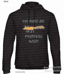 Kapuzen-Sweater-Hoodie-034-You-make-me-Foxdevils-wild-034-Mopedjungs-Fuchsteufelswild