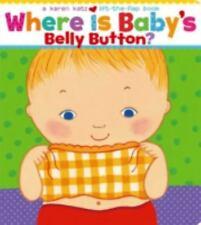 Where Is Baby's Belly Button? by Karen Katz (2000, Board Book)