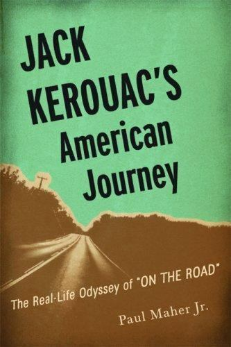 "Jack Kerouac's American Journey: The Real-Life Odyssey of ""On the-ExLibrary"