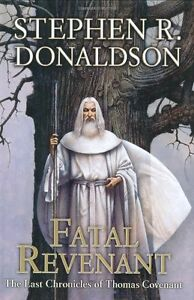 Fatal-Revenant-The-Last-Chronicles-of-Thomas-Covenant-Book-2-by-Stephen-R-Do