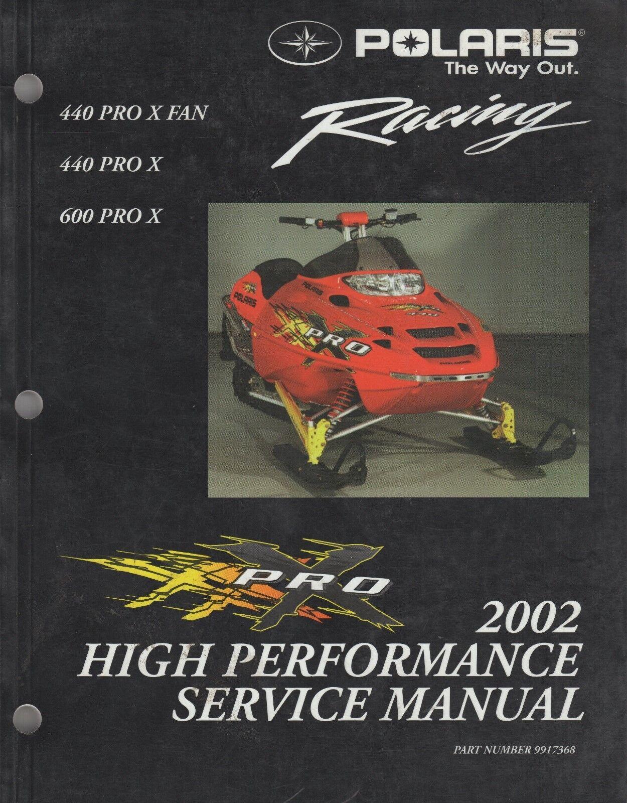 2002 POLARIS  RACING SNOWMOBILE 400 PRO X,600 PRO X SERVICE MANUAL 9917368 (793)