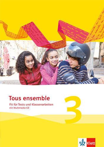 Fit für Tests und Klassenarbeiten mit Multimedia-CD  Tous ensemble. Ausgabe ab
