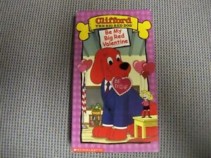 Clifford-The-Big-Red-Dog-Be-My-Big-Red-Valentine-VHS