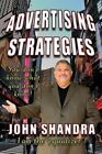 Advertising Strategies by John Shandra (Paperback / softback, 2015)