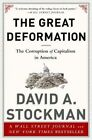 The Great Deformation: The Corruption of Capitalism in America by David L. Stockman (Paperback, 2014)