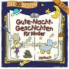 Die 30 Besten Gute-Nacht-Geschichten Für Kinder von Various Artists (2014)