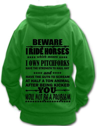 BEWARE I RIDE HORSES FUNNY QUOTE HORSE RIDING HOODIE Children /& Adult