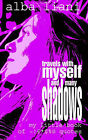 Travels with Myself and Many Shadows: My Little Book of ! *$%@ Quotes by Alba Liani (Paperback, 2003)