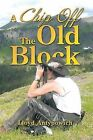 A Chip Off the Old Block by Lloyd Antypowich (Paperback / softback, 2013)