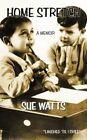 Home Stretch a Memoir by Sue Watts 9781438968834 Paperback 2009